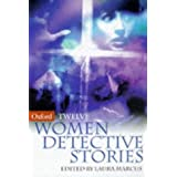 Twelve Women Detective Stories (Oxford Twelves S.)by Laura Marcus