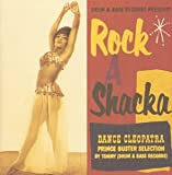 ROCK A SHACKA VOL.5��DANCE CLEOPATRA��