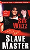 Slave Master (Pinnacle True Crime)