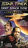 Betrayal (Star Trek Deep Space Nine, No 6) (0671881175) by Tilton, Lois