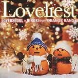 Loveliest-LOVERSSOUL×RYO & YOH from ORANGE RANGE