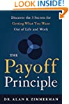 The Payoff Principle: Discover the 3...
