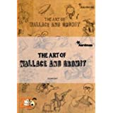 The Art of Wallace and Gromit (Wallace & Gromit)by Beth Harwood