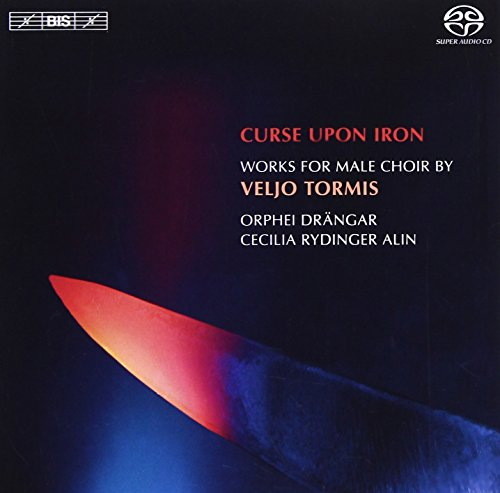 Curse Upon Iron: Works for Male Choir By Veljo Tor