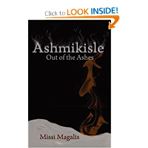 Ashmikisle: Out of the Ashes by Missi Magalis