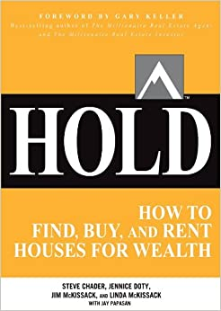 HOLD: How to find buy and rent houses for wealth