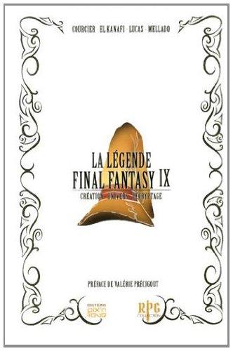 La légende Final Fantasy IX : Création, univers, décryptage en ligne