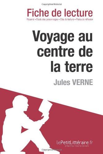 Voyage au centre de la terre de Jules Verne (Fiche de lecture) (French Edition)