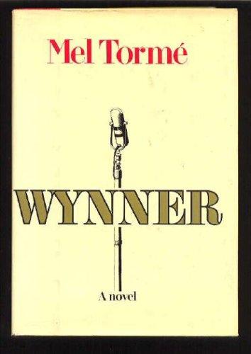 Wynner, MEL TORME