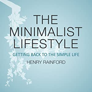 The Minimalist Lifestyle Audiobook