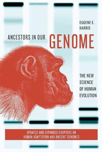 Ancestors in Our Genome The New Science of Human Evolution [Harris, Eugene E.] (Tapa Blanda)