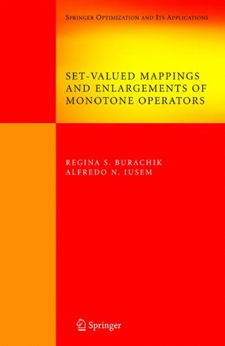 Set-Valued Mappings and Enlargements of Monotone Operators (Springer Optimization and Its Applications)