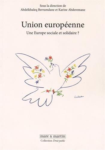 Union européenne : Une Europe sociale et solidaire ?