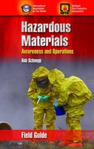 Hazardous Materials Awareness and Operations Field Guide - Jones & Bartlett Learning - 0763777013 - ISBN: 0763777013 - ISBN-13: 9780763777012