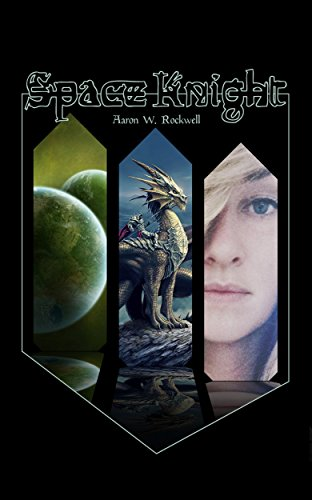 Space Knight by Aaron W. Rockwell ebook deal