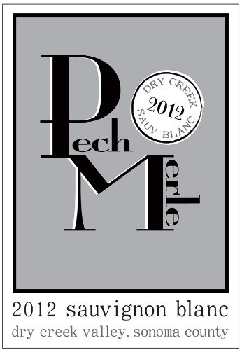 2012 Pech Merle Dry Creek Valley Sauvignon Blanc 750 Ml