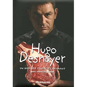 Hugo Desnoyer boucher tendre et saignant