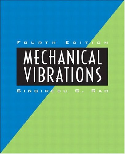 Mechanical Vibrations (4th Edition)
