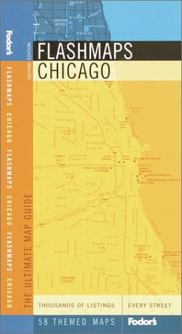 Fodor's Flashmaps Chicago, 2nd Edition: The Ultimate Map Guide, Fodor's