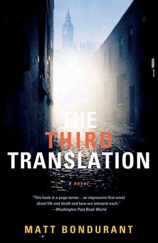 Third Translation, MATT BONDURANT