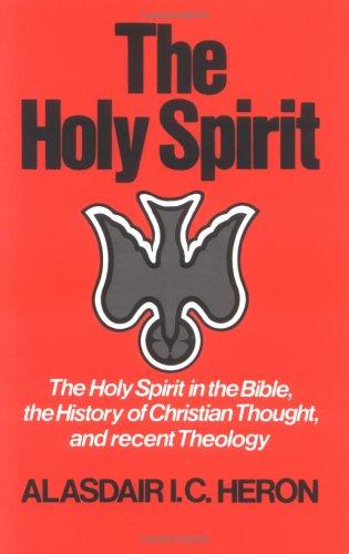 The Holy Spirit, ALASDAIR I. C. HERON