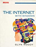 The Internet with Windows (Computer Weekly Professional)