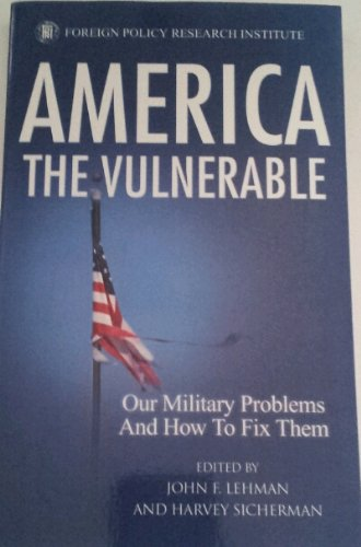 Image of America the Vulnerable : Our Military Problems and How to Fix Them