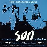 echange, troc Anthology Mexican Sones :Tixtla/Veracruz - Los Azohuastles, Dueto De Tinito....