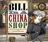 Katie McAllaster Weaver Bill in a China Shop