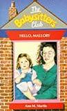 Hello, Mallory (Babysitters Club) (0590764713) by Ann M. Martin