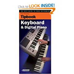 Tipboook - Keyboard and Digital Piano: The Best Guide to Your Instrument (The Best Guide to Your Instrument!)