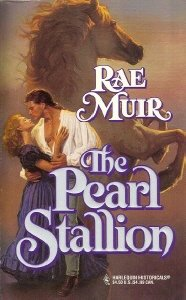 The Pearl Stallion (March Madness) (Harlequin Historical, No 308), Rae Muir