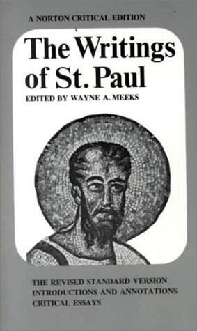 Writings of St. Paul (Norton Critical Edition), WAYNE A. MEEKS