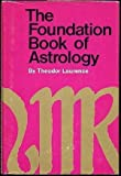 img - for The foundation book of astrology book / textbook / text book
