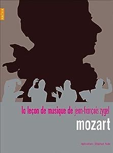 La leçon de musique de Jean-François Zygel : Mozart
