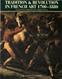 Tradition & Revolution in French Art 1700-1880: Paintings & Drawings from Lille (1857090179) by Whiteley, Jon