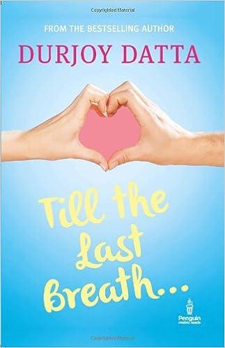 Durjoy datta Books List : Till The last Breath