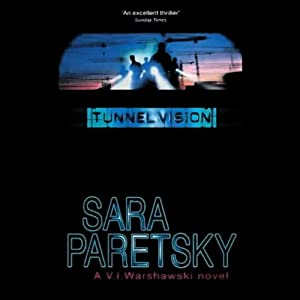 Tunnel Vision: A V.I. Warshawski Novel | [Sara Paretsky]