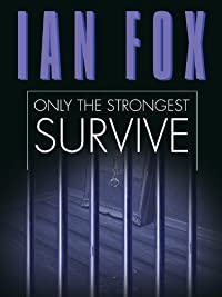 Only The Strongest Survive by Ian Fox ebook deal