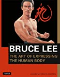 The Art of Expressing the Human Body (0804831297) by Lee, Bruce