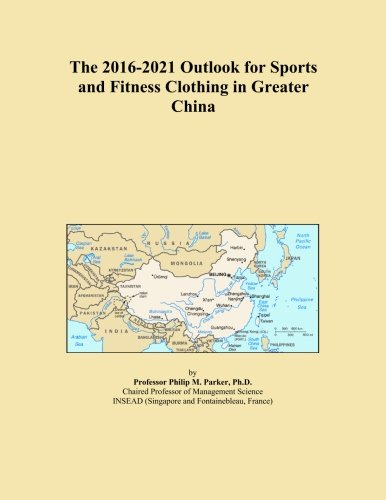 the-2016-2021-outlook-for-sports-and-fitness-clothing-in-greater-china