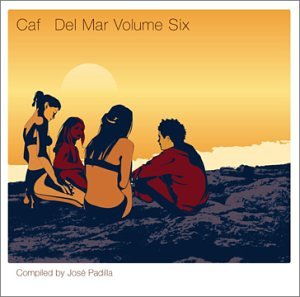 Jose Padilla - Cafe Del Mar: Volume 6 - Zortam Music