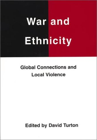 War and Ethnicity (Studies on the Nature of War)