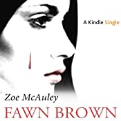 Fawn Brown | [Zoe McAuley]
