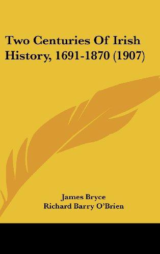 Two Centuries of Irish History, 1691-1870 (1907)