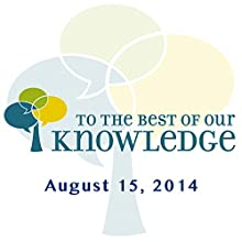 To the Best of Our Knowledge: Edges of Science  by Jim Fleming Narrated by Jim Fleming