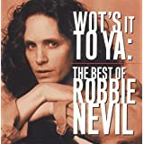Wot's It to Ya: Best ofby Robbie Nevil
