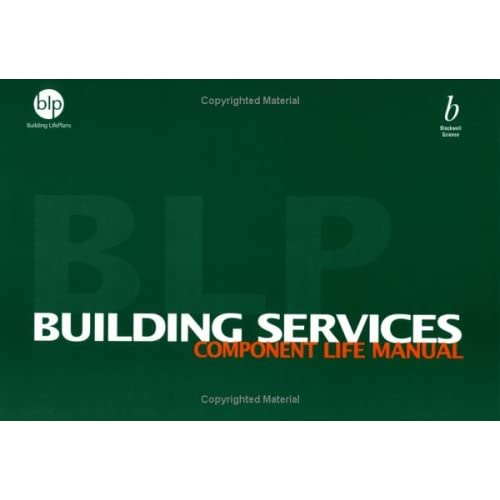 Building Services Component Life Manual: Building Life