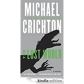 The Lost World: A Novel: Jurassic Park Series, Book 2