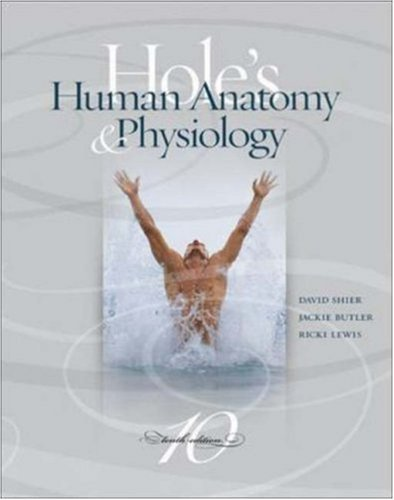 Study Guide (Only) To Accompany ,Hole'S Essentials Of Human Anatomy &Physiology 10Th Edition